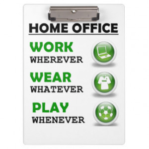 Work From Home Office Funny Quote Clipboard