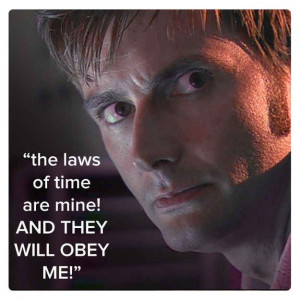 Tenth Doctor (David Tennant)   11 Best Quotes Of The First 11 Doctors