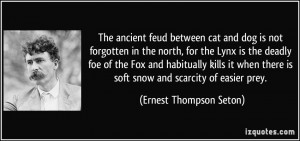The ancient feud between cat and dog is not forgotten in the north ...