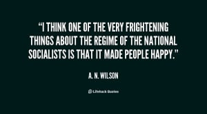 quote A N Wilson i think one of the very frightening 36376 png
