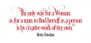 The-Feminine-Mystique-Betty-Friedman-Quote