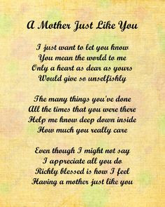 love your mom quotes | Mother Just Like You Love Poem for Mom 8 X 10 ...