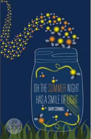Summer Night Fireflies Fireflies quote print