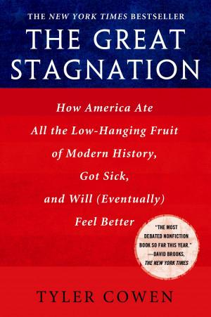 The Great Stagnation è un ebook di Tyler Cowen, un ecoomonista della ...
