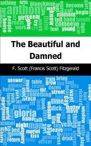 The Beautiful and Damned by F. Scott (Francis Scott) Fitzgerald ...