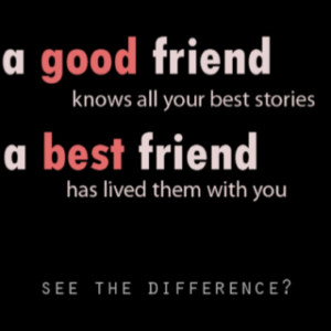 Yes! Good always happens when u with ur bestie!!!