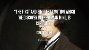 The first and simplest emotion which we discover in the human mind, is ...