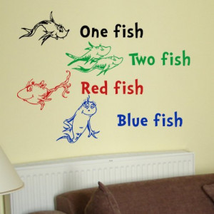 Dr Seuss One Fish Two Fish Red Fish Blue Fish Wall Quote Vinyl Wall ...