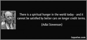 There is a spiritual hunger in the world today - and it cannot be ...