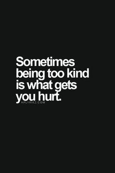 Don't stop being kind! Just find the right ones and discern a good ...