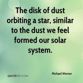 Michael Werner - The disk of dust orbiting a star, similar to the dust ...