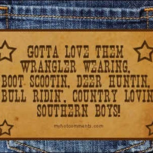 Country Boy's r The Best!!!!