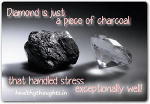 handling stress_motivational quotes_diamond