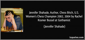 Jennifer Shahade, Author, Chess Bitch, U.S. Women's Chess Champion ...
