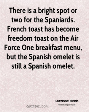 There is a bright spot or two for the Spaniards. French toast has ...