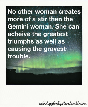 quote for my beautiful Gemini lady. I love you babes! All your ...