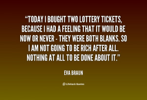 Lottery Ticket Quotes
