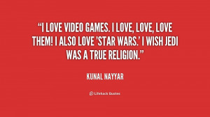 love video games. I love, love, love them! I also love 'Star Wars ...