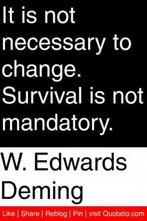 More W Edwards Deming Quotes