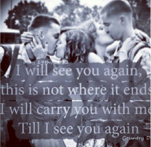 Military quote I will see you again