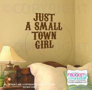 Just A Small Town Girl Quote Vinyl Wall Decal Bedroom Decor Western ...