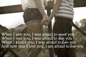 afraid to lose you...