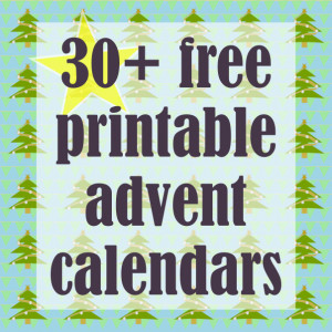 30 + Free printable Christmas Advent Calendars - ausdruckbare ...