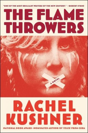 Book 92: The Flamethrowers by Rachel Kushner