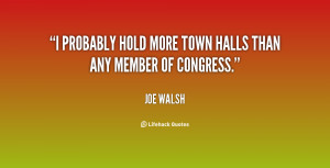 """probably hold more town halls than any member of Congress."""""""