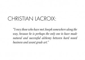 Christian Lacroix // 25 YEARS OF JOSEPH 77 FULHAM ROAD