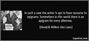 More Hendrik Willem Van Loon Quotes