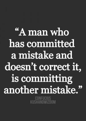 confucius, quotes, sayings, man, mistake, wisdom