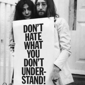 hate what you don t understand take the leap and try to understand ...
