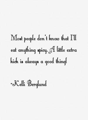 Kelli Berglund Quotes amp Sayings