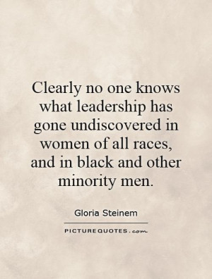 leadership has gone undiscovered in women of all races, and in black ...