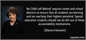 No Child Left Behind' requires states and school districts to ensure ...