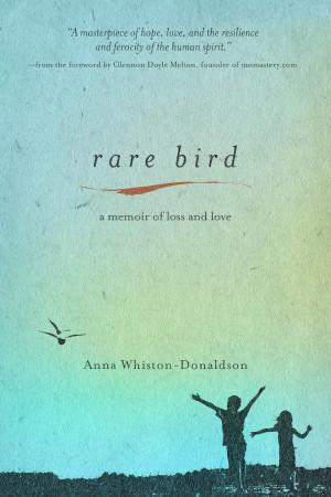 Rare Bird: A Memoir of Love and Loss