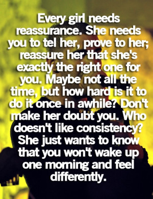 Every Girl Needs Reassurance: Quote About Every Girl Needs Reassurance ...