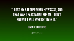 quote-Giada-De-Laurentiis-i-lost-my-brother-when-he-was-81530.png