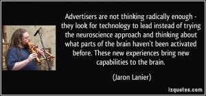 More Jaron Lanier Quotes