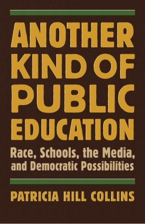 "Start by marking ""Another Kind of Public Education: Race, Schools ..."