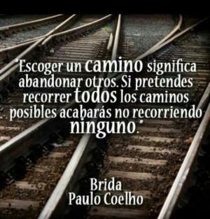 ... Paulo Coelho, Camino Significa, In Spanish, Quotes Quotes, Los Camino