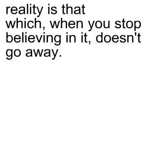 Reality - quotes Photo