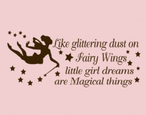 ... fairy wings little girl dreams are magical things - Fairy Wall Decal