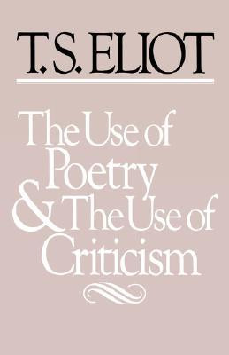 "Start by marking ""The Use of Poetry and the Use of Criticism"" as ..."