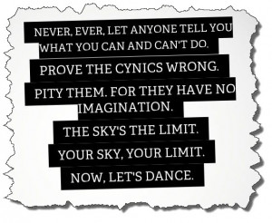 You Can Do It….The Sky's The Limit Quote