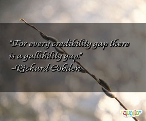 gullibility quotes follow in order of popularity. Be sure to ...