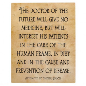 The Future Edison Quote Of Doctor