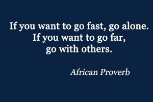 Quotes-about-Networking-If-you-want-to-go-fast-go-alone.-If-you-want ...