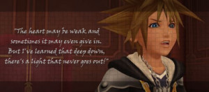 Kingdom Hearts Sora Quote by TheHeartlessPrincess